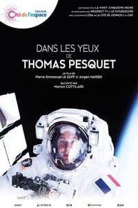 Dans les yeux de Thomas Pesquet