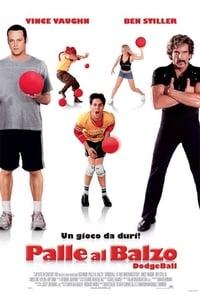copertina film Palle+al+balzo+-+Dodgeball 2004