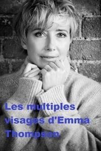 Die vielen Gesichter der Emma Thompson