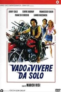 copertina film Vado+a+vivere+da+solo 1982
