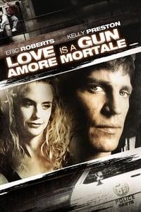 copertina film Love+is+a+Gun%3A+Amore+mortale 1994