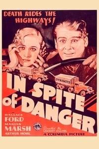 In Spite of Danger