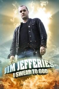 Jim Jefferies: I Swear to God (2009)
