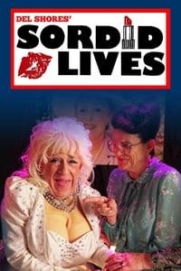 Sordid Lives (2020)