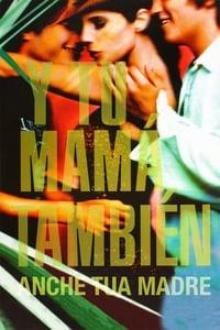 copertina film Y+tu+mam%C3%A1+tambi%C3%A9n+-+Anche+tua+madre 2001