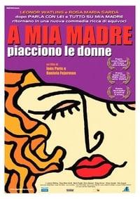 copertina film A+mia+madre+piacciono+le+donne 2002