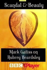 Scandal & Beauty: Mark Gatiss on Aubrey Beardsley