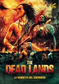 copertina film The+Dead+Lands+-+La+vendetta+del+guerriero 2014