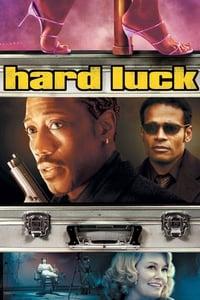 copertina film Hard+Luck+-+Uno+strano+scherzo+del+destino 2006