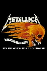 Metallica: Live in Mountain View, CA - July 22, 1994