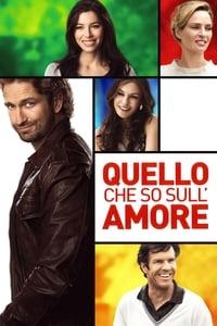 copertina film Quello+che+so+sull%E2%80%99amore 2012