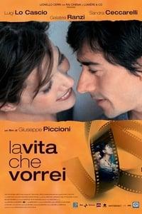 copertina film La+Vita+Che+Vorrei 2004