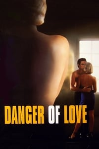 The Danger of Love: The Carolyn Warmus Story