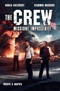 copertina film The+Crew+-+Missione+impossibile 2016
