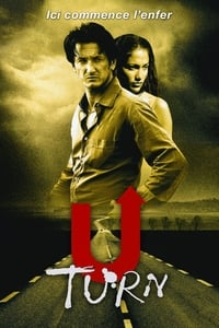 U Turn : Ici commence l'enfer (1997)