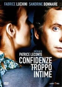 copertina film Confidenze+troppo+intime 2004