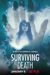 copertina serie tv Surviving+Death%3A+cosa+c%27%C3%A8+dopo+la+morte%3F 2021