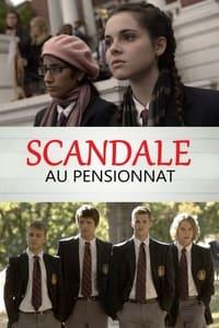Scandale au pensionnat (2013)