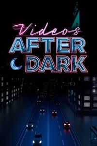 copertina serie tv Videos+After+Dark 2019
