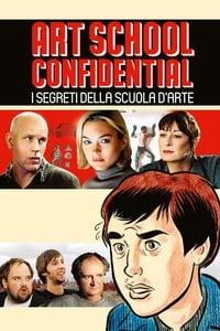 copertina film Art+school+confidential+-+I+segreti+della+scuola+d%27arte 2006