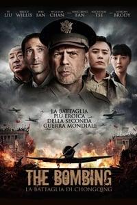 copertina film The+Bombing+-+La+battaglia+di+Chongqing 2018