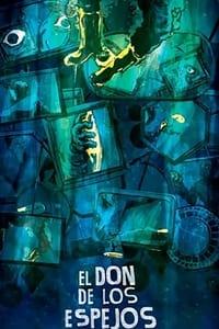 El Don de los Espejos