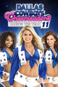 Dallas Cowboys Cheerleaders: Making the Team S11E02