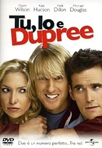 copertina film Tu%2C+io+e+Dupree 2006