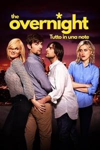 copertina film The+Overnight+-+tutto+in+una+notte 2015