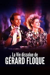 La vie dissolue de Gérard Floque