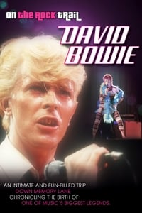 David Bowie: On the Rock Trail