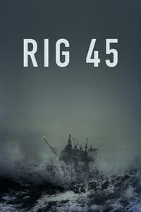 Rig 45 S01E04