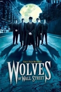 copertina film Wolves+of+Wall+Street 2002