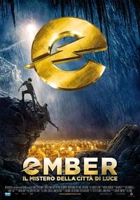 copertina film Ember+-+Il+mistero+della+citt%C3%A0+di+luce 2008
