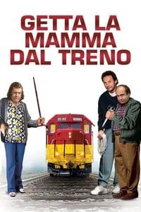 copertina film Getta+la+mamma+dal+treno 1987