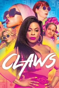 copertina serie tv Claws 2017