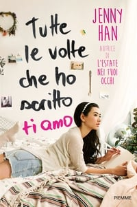 copertina film Tutte+le+volte+che+ho+scritto+ti+amo 2018