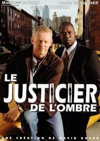 Le Justicier de l'ombre (2002)
