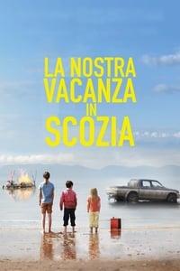 copertina film La+nostra+vacanza+in+Scozia 2014