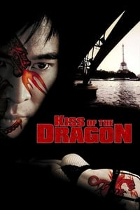 copertina film Kiss+of+the+dragon 2001