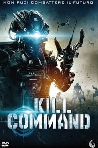 copertina film Kill+Command 2016