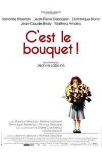 copertina film C%27est+le+bouquet+%21 2002