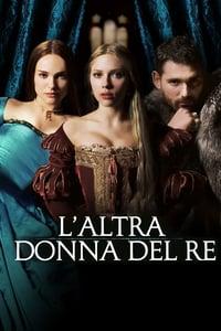 copertina film L%27altra+donna+del+re 2008