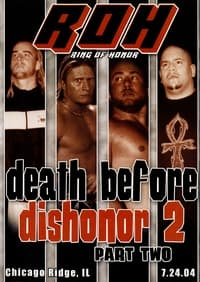 ROH Death Before Dishonor 2: Part Two
