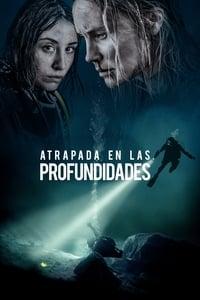 Atrapada en las profundidades (2020)
