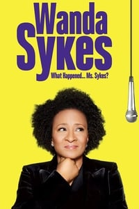 Wanda Sykes: What Happened… Ms. Sykes? (2016)