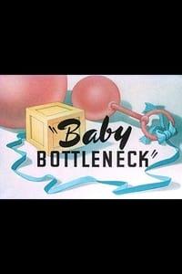Baby Bottleneck