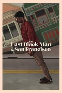 copertina film The+Last+Black+Man+in+San+Francisco 2019