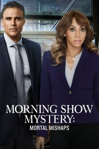 Morning Show Mysteries: Mortal Mishaps (2018)