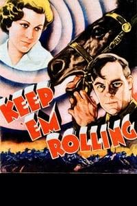 Keep 'Em Rolling